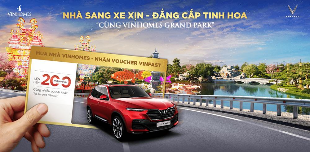 Săn nhà Vinhomes Grand Park - nhận xe Vinfast