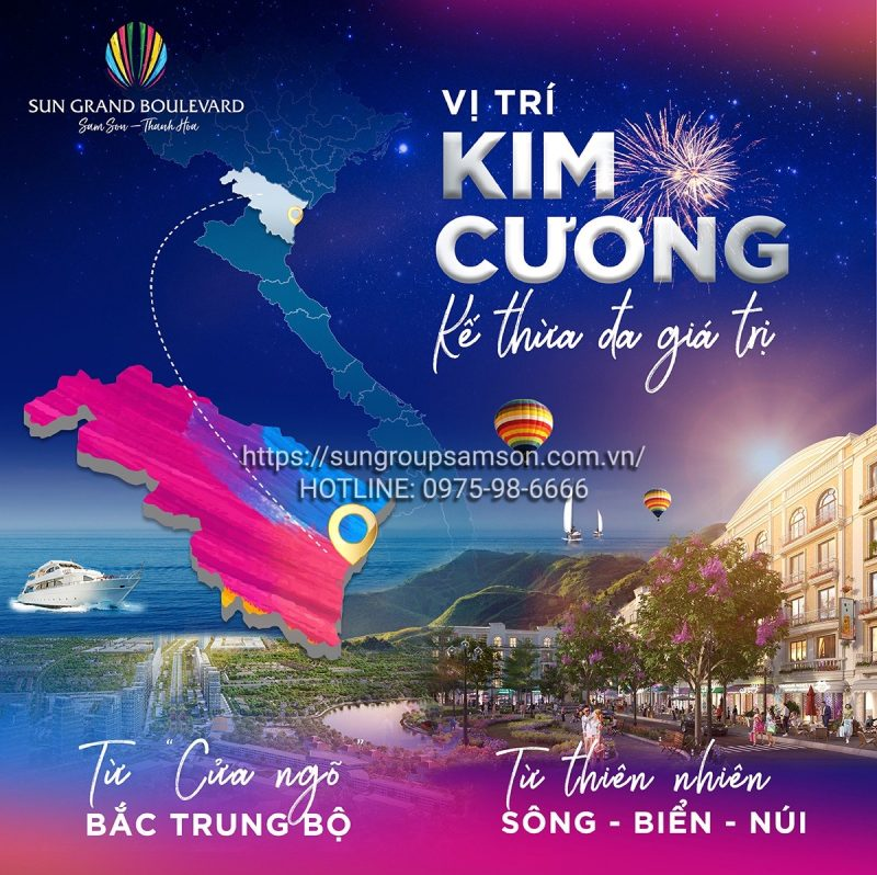 Dự án Sun Grand Boulevard sở hữu vị trí kim cương đắt giá nơi cửa ngõ kinh tế quan trọng Bắc - Trung - Nam